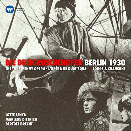 Kurt Weill: Die Dreigroschenoper (Berlin, 1929)