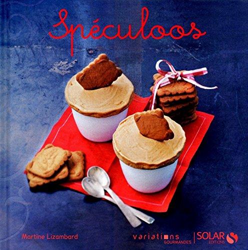 Speculoos - Variations gourmandes par Collectif