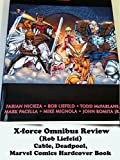 Review: X-force Omnibus Review (Rob Liefeld) Cable, Deadpool, Marvel Comics Hardcover Book [OV]