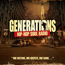 Generations Hip Hop Soul