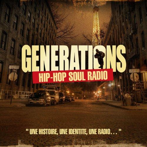 Generations Hip Hop Soul Radio Vol.1