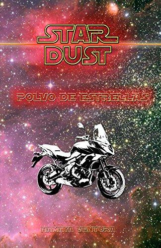 Stardust: Polvo de Estrellas por Hamaya Ventura