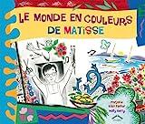 [Le ]monde en couleurs de Matisse