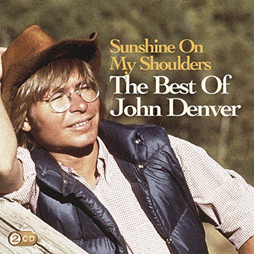 Sunshine On My Shoulders: The ...