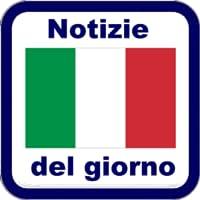Notizie del Giorno Italia