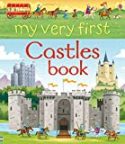 My Very First Castles Book (Very First Words)