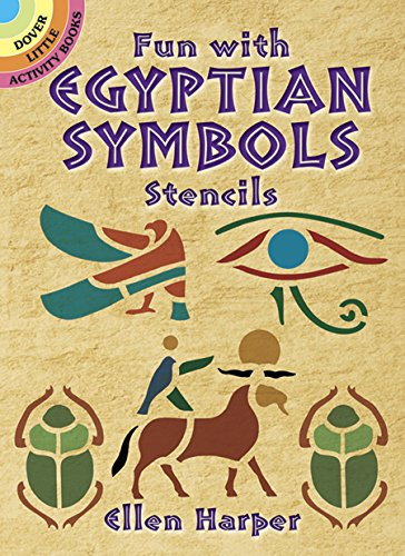 Fun with Egyptian Symbols Stencils (Dover Stencils) por Ellen Harper