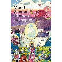 L'impero del sogno (Italian Edition)