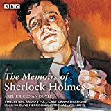 Sherlock Holmes: The Memoirs of Sherlock Holmes: Classic Drama from the BBC Archives