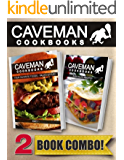 Your Favorite Foods - Paleo Style Part 1 and Raw Paleo Recipes: 2 Book Combo (Caveman Cookbooks) (English Edition)