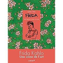 Frida: Petit journal intime illustré