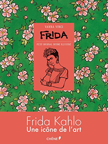 Frida : petit journal intime illustré