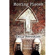 Moving Pieces: Book I: Shadows