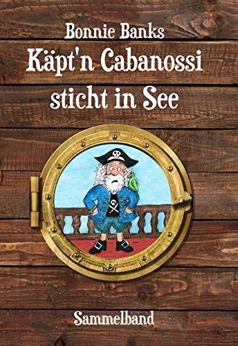 Käpt'n Cabanossi sticht in See: Sammelband
