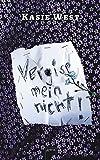 Vergiss mein nicht! - Kasie West