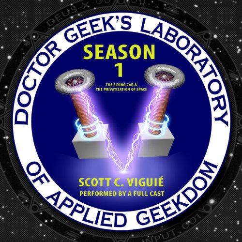 Doctor Geek's Laboratory, Season 1  Audiolibri