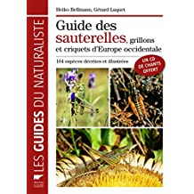 Guide des sauterelles, grillons et criquets d'Europe occidentale. inclus cd de chants
