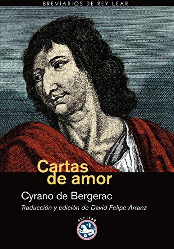 Cartas De Amor (Breviarios de Rey Lear) por Cyrano de Bergerac