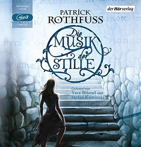 Die Musik der Stille (Weiteres aus der Welt der Köngismörder-Chronik, Band 1)