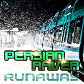 Persian Raver-Runaway (Remixes)