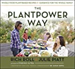The Plantpower Way: Whole Food Plant-...
