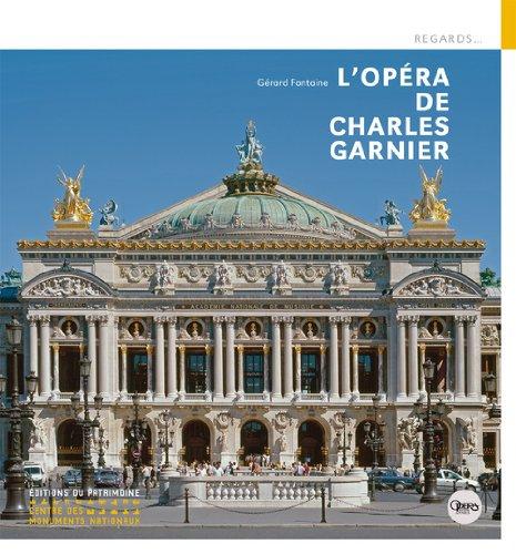 L'Opéra de Charles Garnier par Gerard Fontaine