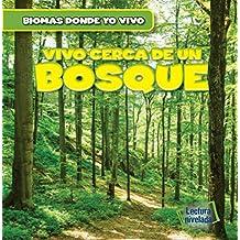 Hay un Bosque en mi Jardín! / There's a Forest in My Backyard!: 1 (Biomas en el Jardín / Backyard Biomes)