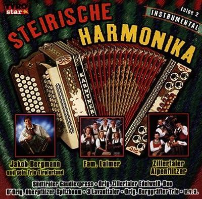 Steirische Harmonika; Folge 2; Instrumental; Fam. Laimer; Zillertaler Alpenflitzer; Zillertaler Edelweiß Duo; Burggräfler Trio