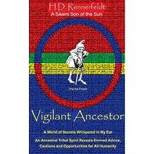 Vigilant Ancestor: A World of Secrets Whispered in My Ear (English Edition)