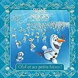 La Reine des neiges, une fête givrée - Olaf et ses petits frères !