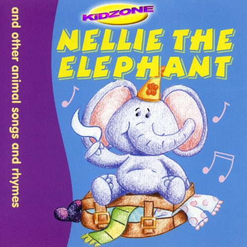 Nellie the Elephant (And Other...
