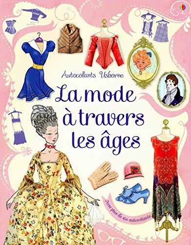 La mode à travers les âges - Autocollants Usborne