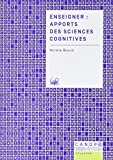 Enseigner - Apports des Sciences Cognitives