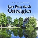 Reise durch Ostbelgien - Freddy Derwahl, David Hagemann