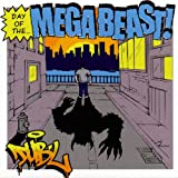 Day Of The Mega Beast [Explicit]