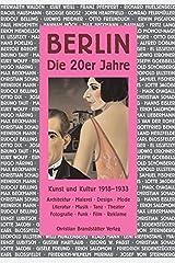 Berlin: Die 20er Jahre Gebundene Ausgabe