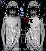 Prophecy of the Sisters by Michelle Zink (2009-08-01)