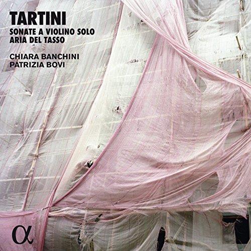 Tartini: Sonate a violino solo & Aria del Tasso (Alpha Collection)