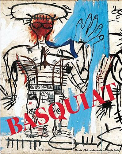 Jean-Michel Basquiat, Catalogue Exposition Musée d'Art Moderne de la Ville de Paris, 2010/2011
