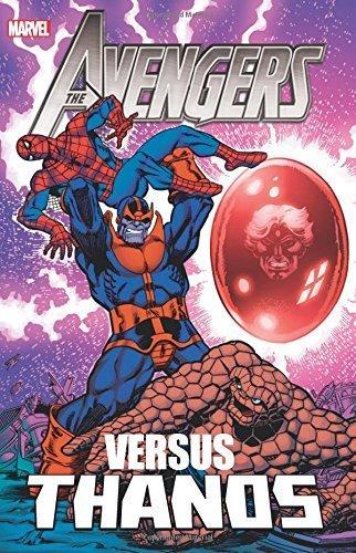 Avengers vs. Thanos by Starlin, Jim, Friedrich, Mike, Englehart, Steve, Gerber, Ste (2013) Paperback