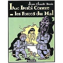 Luc Leroi contre les forces du mal