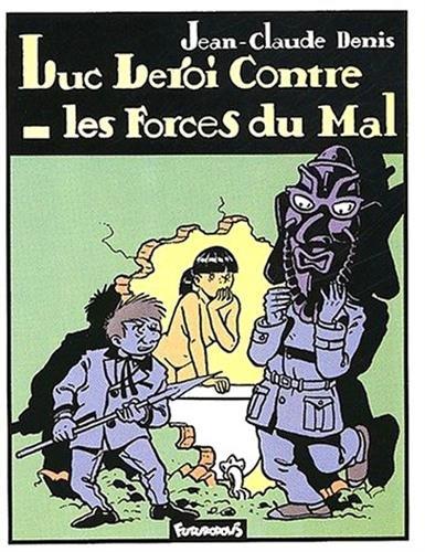 Luc Leroi contre les forces du mal par J.-C. Denis