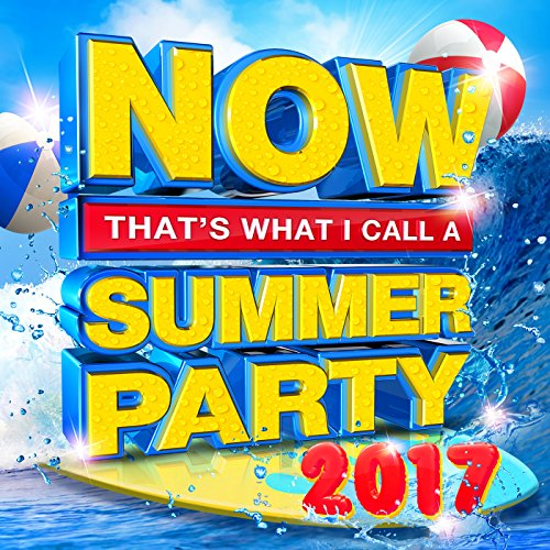 Musicnow1 On Amazon Com Marketplace: NOW That's What I Call A Summer Party 2017 [Clean] By