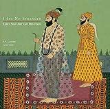 I See No Stranger: Early Sikh Art and Devotion