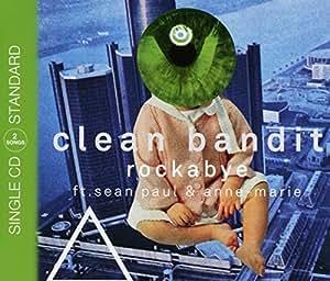 Rockabye By Clean Bandit Ft Sean Paul Amp Anne Marie