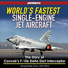 World's Fastest Single-Engine Jet Aircraft (Speciality)