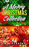 Christmas Collection Cookbook Recipes: cookies, breakfast, bakings,sweets,cakes, puddings, desserts, barbecue, decorations etc..