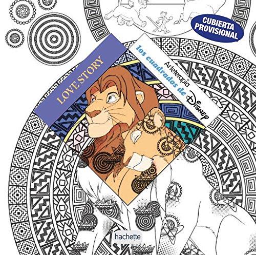 Arteterapia. Los cuadrados de Disney - Historias de amor (Hachette Heroes - Disney - Arteterapia)