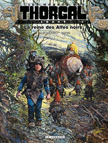 Louve - Tome 6 - La reine des Alfes noirs par Yann