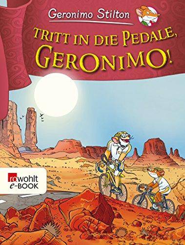 Tritt in die Pedale, Geronimo! (Geronimo Stilton 37)
